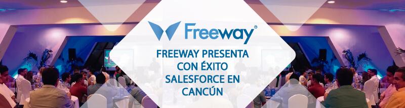 Freeway presenta con éxito Salesforce en Cancún
