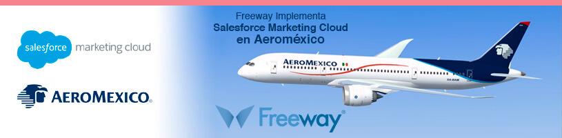 Freeway Implementa Salesforce Marketing Cloud en Aeroméxico