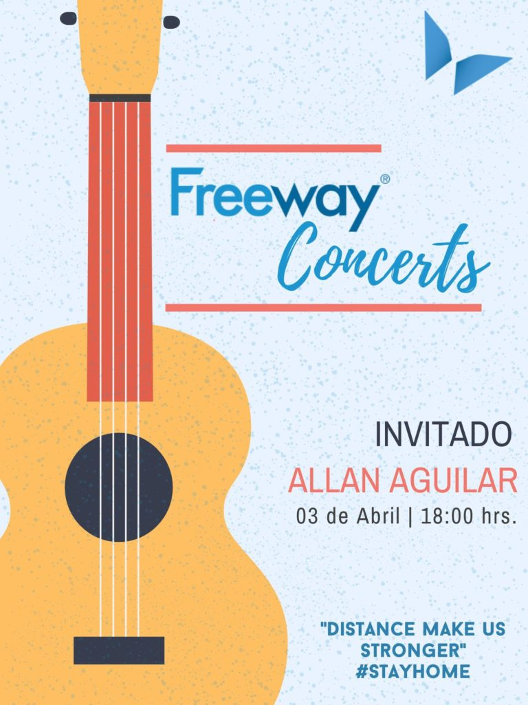 Stay Home, Freeway Concerts. Invitado, Allan Aguilar