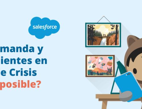 Generar demanda y atender a clientes en tiempos de crisis ¿Misión Imposible?