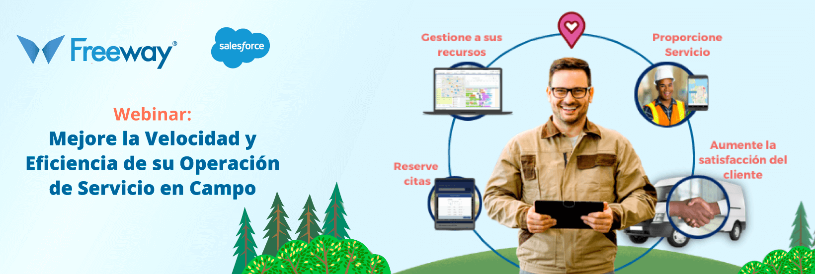 Webinar: Mejore la velocidad y Eficiencia de su Operación de Servicio de Campo